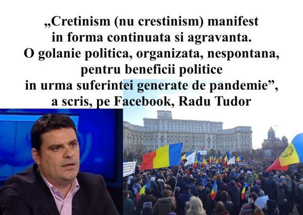 Protestatari cretini nu creștini spune Radu Tudor